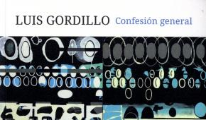 Luis Gordillo. Confesión general